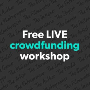 Signup for the Next Free Crowdfunding Workshop