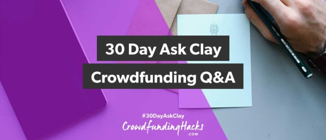 crowdfunding, ask clay